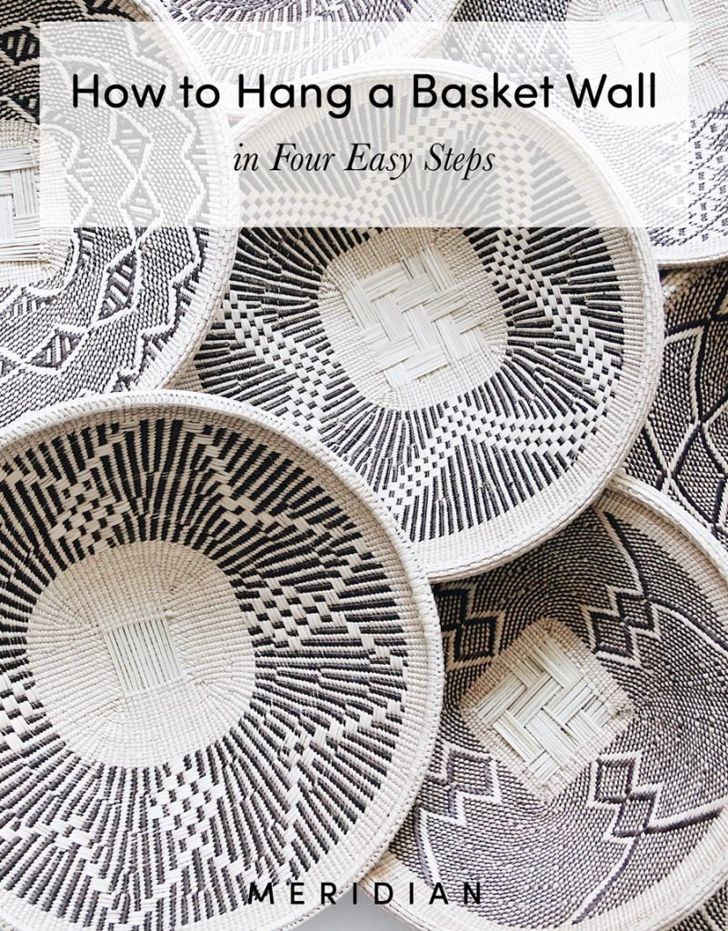 Meridian | How to Hang a Basket Wall in Four Easy and Quick Steps